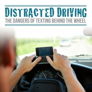 Distracted Driving- The Dangers of Texting while Driving Sgarlato
